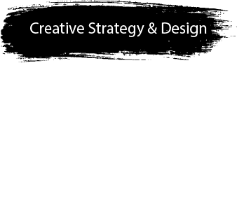 Creative Strategy & Design
